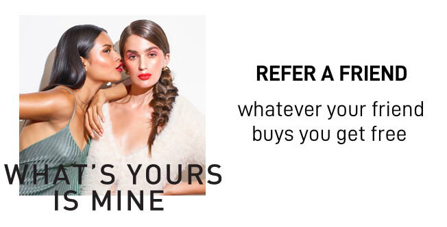 Whatever your friend buys you get free