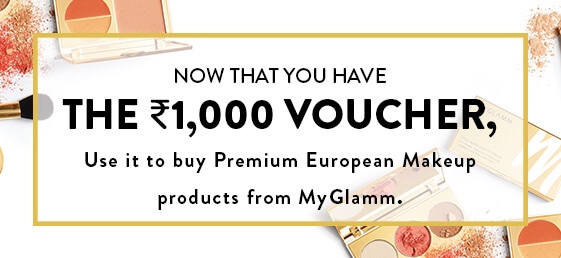 Use MyGlamm's Rs 1000 Voucher